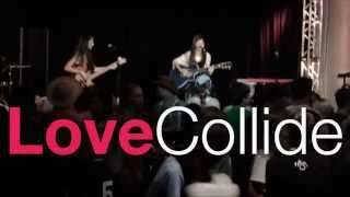 "LoveCollide ""Sold Out"" at Hickory Harvest"