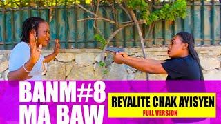 BANM MA BAW (epizod#8)