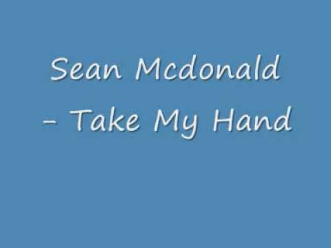 shawn-mcdonald-take-my-hand-lyrics-akeblayss