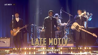 "LATE MOTIV - Vintage Trouble. ""Knock me out"" 