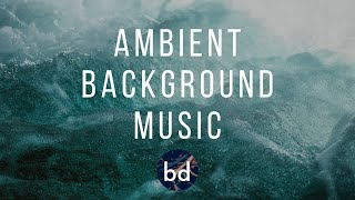 Inspiring and Cinematic Ambient Soundscape - Background Music for Film and Videos