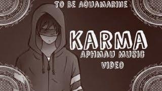 Karma | Aphmau Music Video | MyStreet Edit (REUPLOAD)