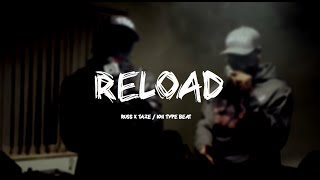 "Russ x Taze / 1011 Type Beat ""Reload"" 