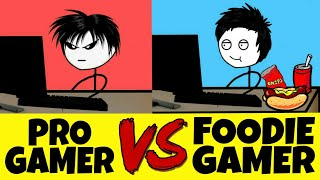 PRO gamer vs FOODIE gamer
