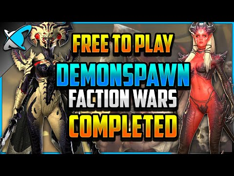 """""""F2P"""" DEMONSPAWN Faction Wars COMPLETED (12/13) 