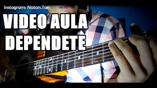 VIDEO AULA - Como Tocar Dependente (Alisson e Neide) no Violão | Natan Silva Cover