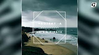 Pirates of The Caribbean - He's a Pirate (Project-A Remix)