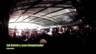 Jah Nattoh & Leon Conquistador-Emperador