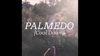 Palmedo - Cool Down