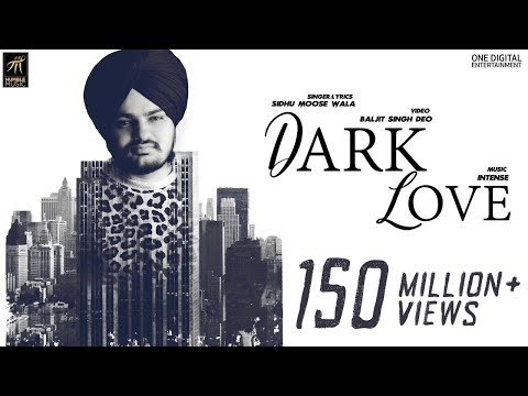 DARK LOVE LYRICS - Sidhu Moose Wala