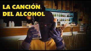 La canción del alcohol  - El Enmascarado