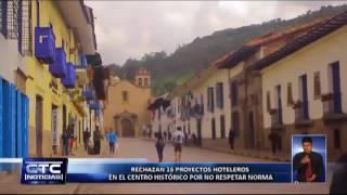 RECHAZAN 15 PROYECTOS HOTELEROS EN EL CENTRO HISTÓRICO POR NO RESPETAR NORMA C 2 CTC