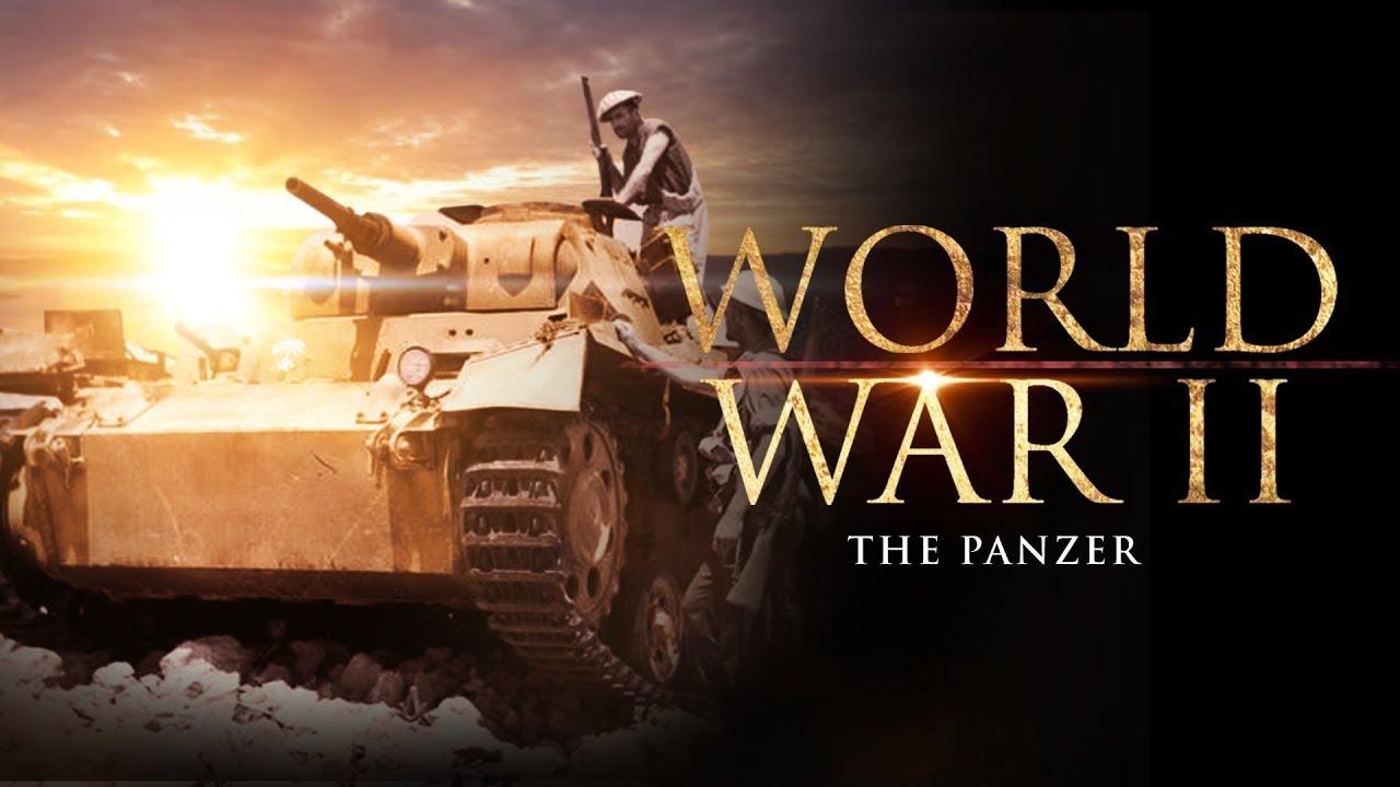 World War II : The Panzer - Full Documentary