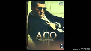 Aco Pejovic - Idi - (Audio 2010)