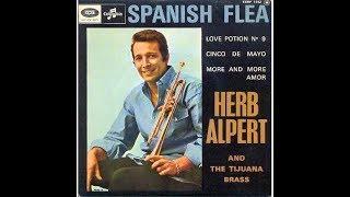 Herb Alpert and the Tijuana Brass- Spanish Flea