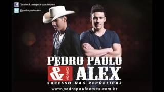 Pedro Paulo e Alex - Sem Resposta (Áudio Oficial)