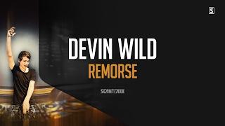 Devin Wild - Remorse (#SCAN229)