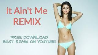Kygo & Selena Gomez - It Ain't Me (Official) (Joe Skutnik Remix) (FREE DOWNLOAD!)