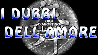 Gigi D'Agostino - I dubbi dell'Amore (Lento Violento classic)