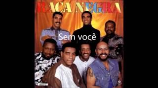 Raça Negra -- Sem você   1993  (em HD )