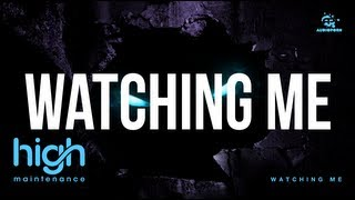 High Maintenance & Mediks - Watching Me feat. Georgina Upton