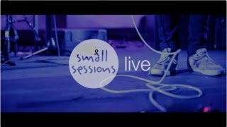 Småll Sessions Live - December 6th | BERLIN