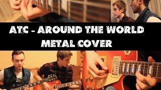 ATC - Around The World (Metal Cover)