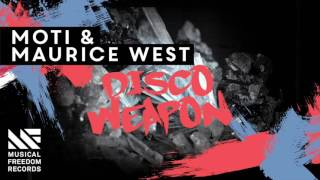 MOTi & Maurice West - Disco Weapon (Original Mix)