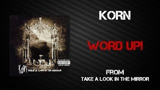 Korn - Word Up! [Lyrics Video]