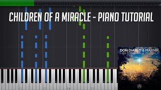Children of a miracle - Don Diablo & Marnik [Piano tutorial] Synthesia