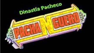 SONIDO PACHANGUERO DINASTIA PACHECO CUMBIA SOBADERA