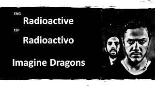 Radioactive Imagine Dragons Lyrics Letra Español English Sub