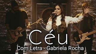 Céu ( Com Letra ) Gabriela Rocha EP Céu Lançamento Gospel ano 2018 - Grazy Maia Cover ( Trecho )