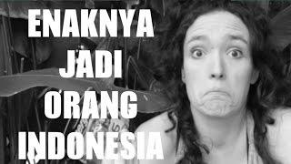 Enaknya Jadi Orang Indonesia Menurut Bule (It's nice being Indonesian) width=
