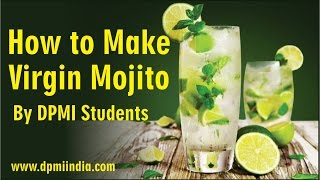 How to Make Virgin Mojito by DPMI Students