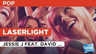 """Laserlight in the Style of """"Jessie J feat. David Guetta"""" with lyrics (no lead vocal)"""
