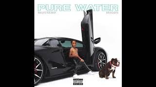 Mustard ft Migos-Pure Water (Rap Status Exclusive) ***NEW HEAT***