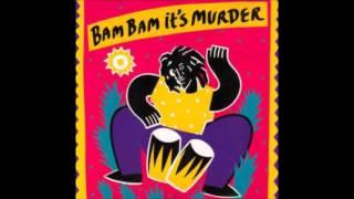 BRENT DOWE-RIVERS OF BABYLON (Bam Bam it's a Murder)