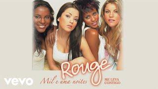 Rouge - Me Leva Contigo (I Want You To Want Me) (Áudio Oficial)