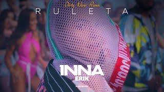 INNA - Ruleta | Dirty Nano Remix