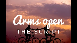 The Script - Arms Open (Lyric/Lyrics video)