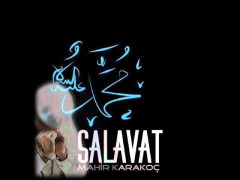 Mahir Karakoç - Salâvat