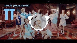 "TWICE(트와이스) ""TT"" (Souls Remix)"