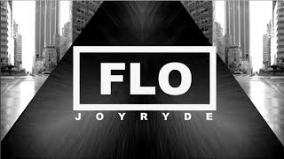 JOYRYDE - FLO