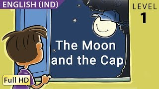 "The Moon and the Cap: Learn English (IND) with subtitles - Story for Children ""BookBox.Com"""