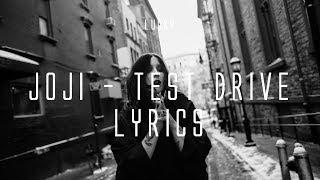 joji - TEST DRIVE (Lyrics on Screen)