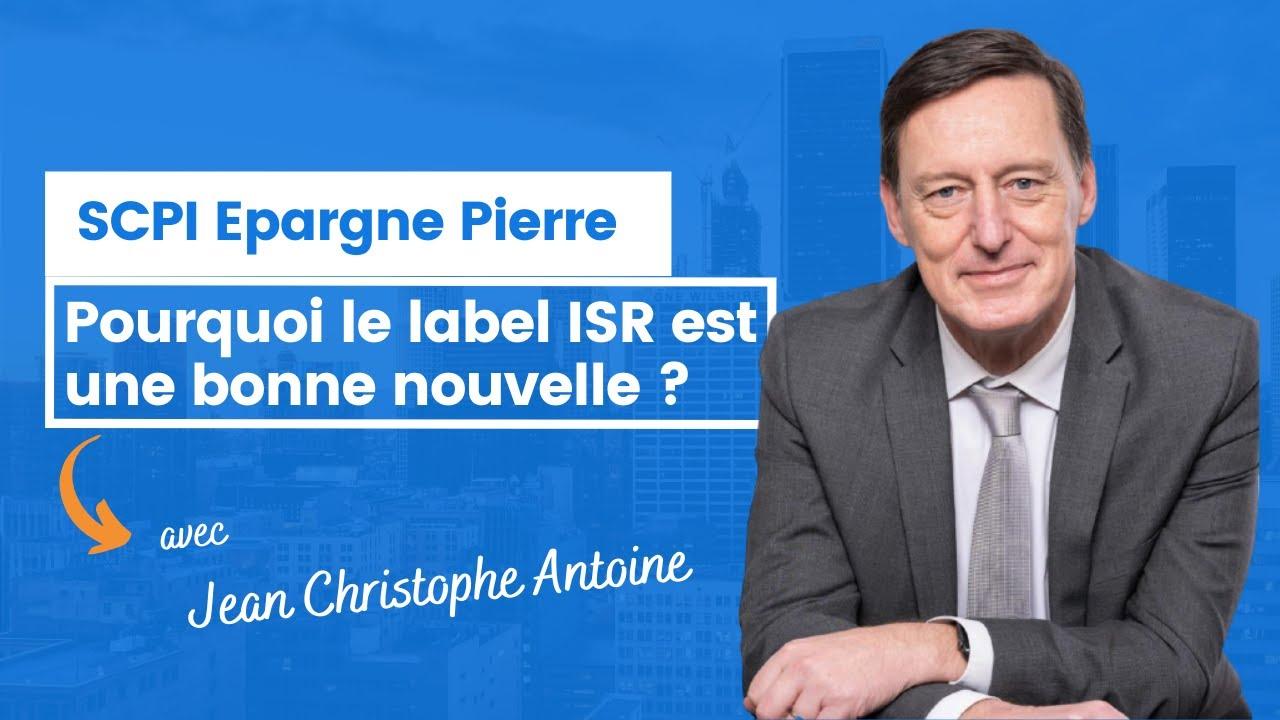 Pourquoi est-ce une bonne nouvelle que Epargne Pierre ait obtenu le label ISR ?