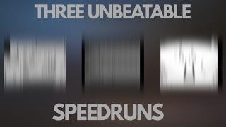 3 Speedruns That Can Never Be Beaten