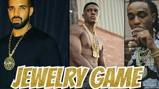 Jewelry Game: Drake, Quavo, Boosie Badazz, ASAP Ferg reloaded