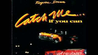 CATCH ME IF YOU CAN Tangerine Dream - Sad Melissa